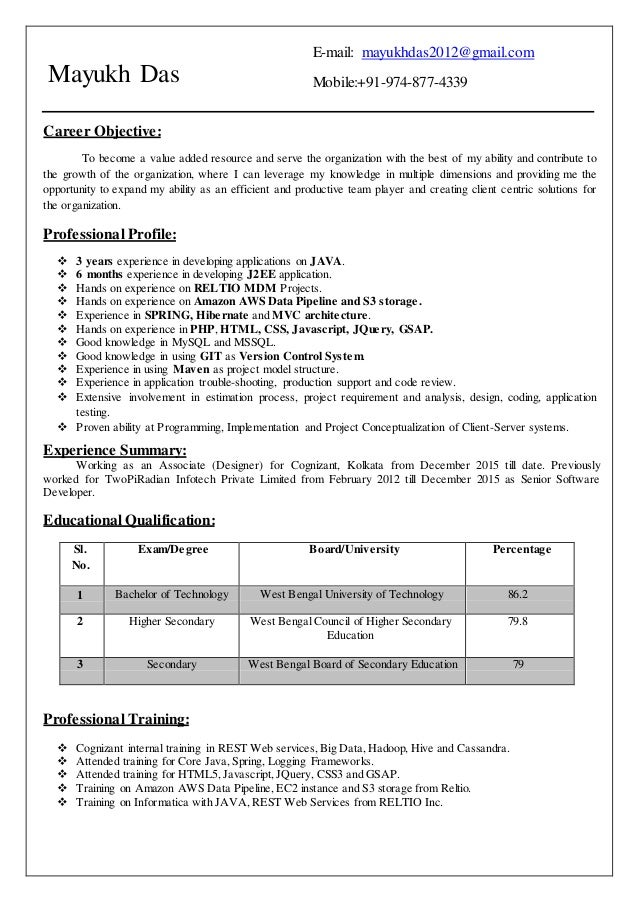 Mayukh Das E-mail: mayukhdas2012@gmail.com Mobile:+91-974-877-4339 Career Objective: To become a value added resource and ...