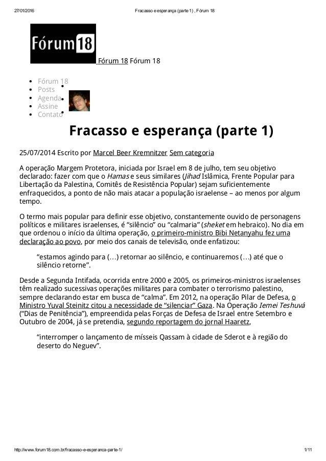 27/01/2016 Fracassoeesperança(parte1),Fórum18 http://www.forum18.com.br/fracassoeesperancaparte1/ 1/11 Fórum 18...