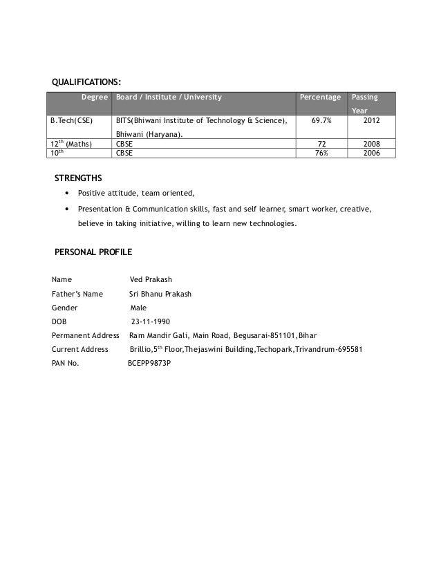 QUALIFICATIONS: Degree Board / Institute / University Percentage Passing Year B.Tech(CSE) BITS(Bhiwani Institute of Techno...
