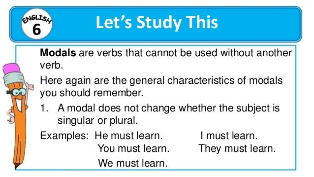Let's Do This Group Activity As a group, complete the paragraph using the modals: can, could, may, might, must, and should...