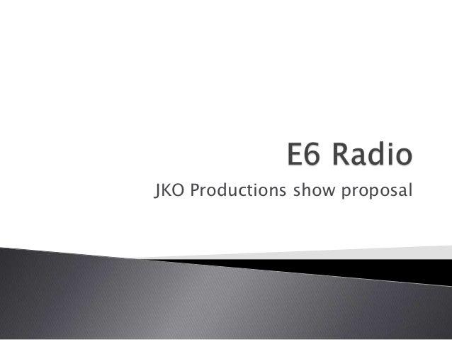 JKO Productions show proposal