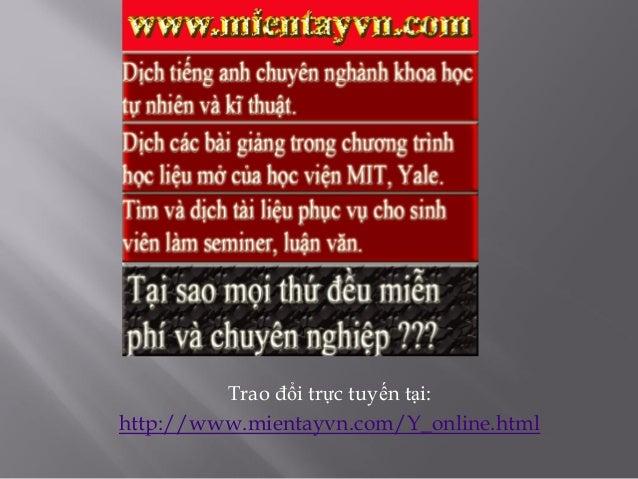 Trao đổi trực tuyến tại: http://www.mientayvn.com/Y_online.html
