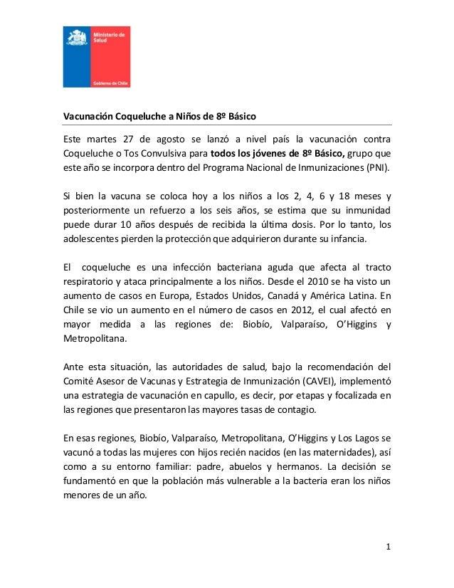 1 Vacunación Coqueluche a Niños de 8º Básico Este martes 27 de agosto se lanzó a nivel país la vacunación contra Coqueluch...