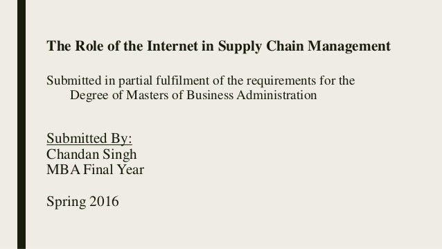 The Role of the Internet in Supply Chain Management PPT – Supply Chain Management Job Description