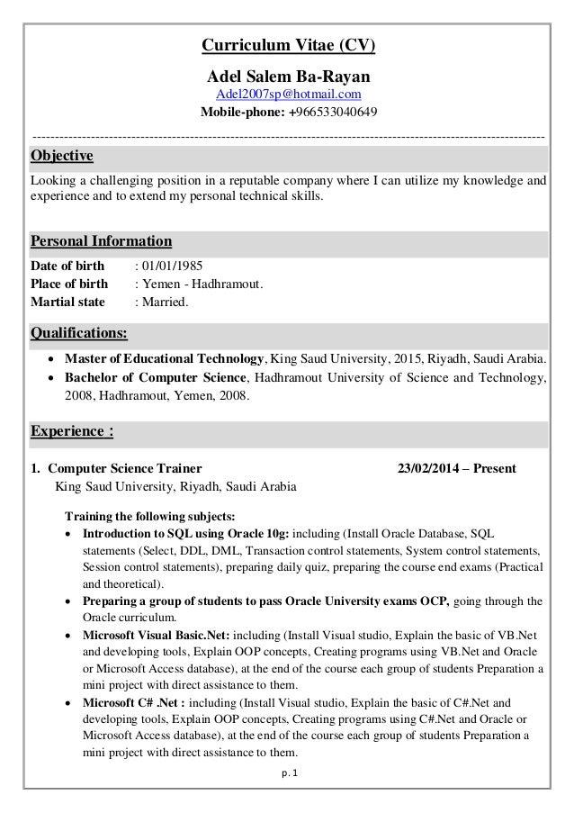 p. 1 Curriculum Vitae (CV) Adel Salem Ba-Rayan Adel2007sp@hotmail.com Mobile-phone: +966533040649 ------------------------...