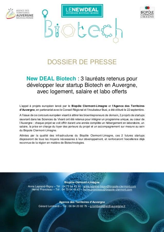 DOSSIER DE PRESSE New DEAL Biotech : 3 lauréats retenus pour développer leur startup Biotech en Auvergne, avec logement, s...