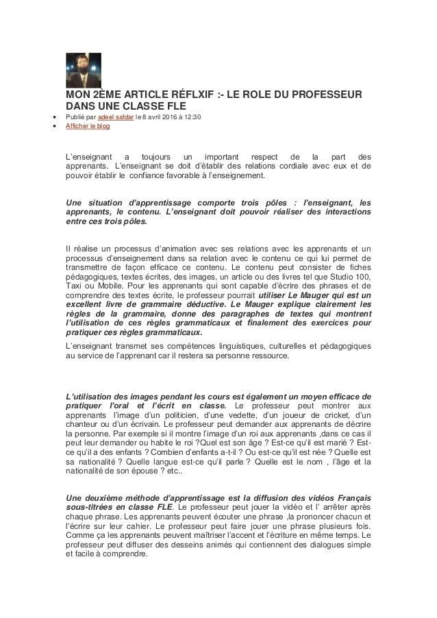 MON 2ÈME ARTICLE RÉFLXIF :- LE ROLE DU PROFESSEUR DANS UNE CLASSE FLE  Publié par adeel safdar le 8 avril 2016 à 12:30  ...