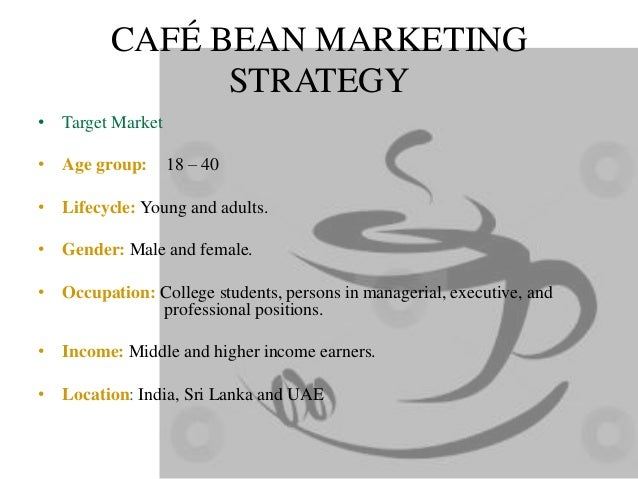 Marketing Strategy Of Caf Bean