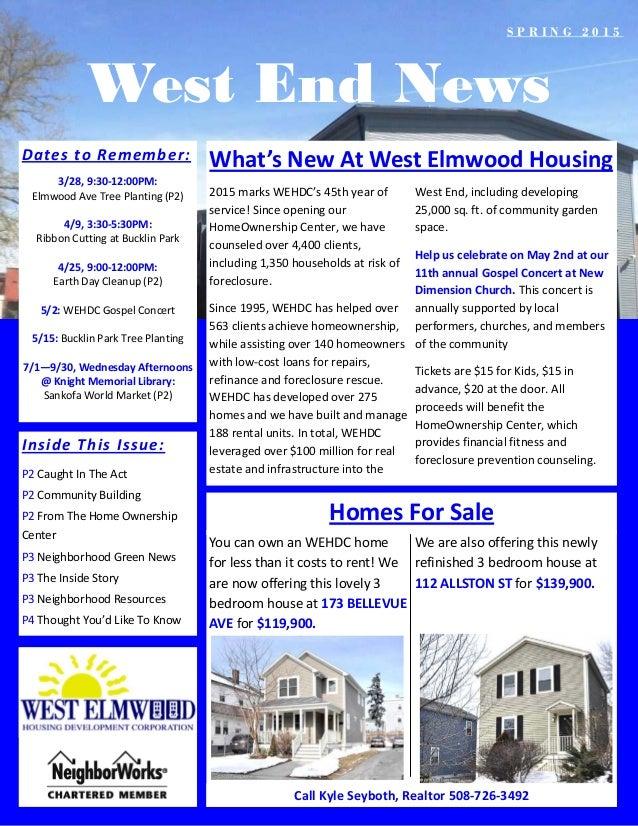 West End News DatestoRemember: 3/28,9:30‐12:00PM: ElmwoodAveTreePlanting(P2)  4/9,3:30‐5:30PM: RibbonCutting...