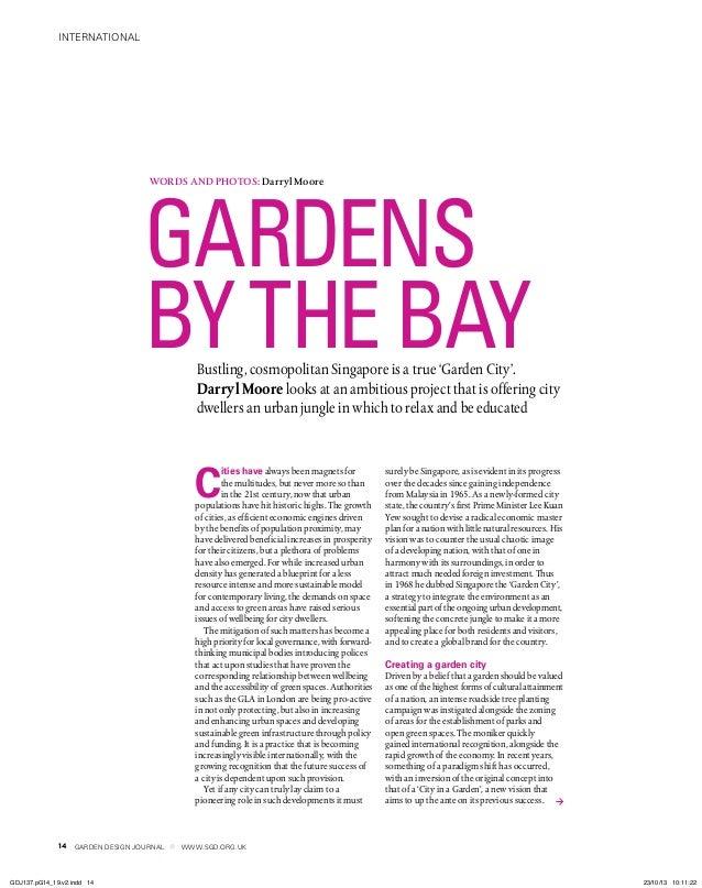 international GARDEN DESIGN JOURNAL www.sgd.org.uk Bustling, cosmopolitan Singapore is a true 'Garden City'. Darryl Moore ...