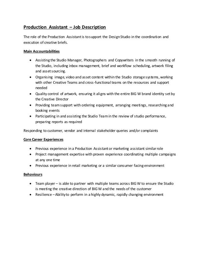 Production Assistant U2013 Job Description The Role Of The Production Assistant  Is To Support The Design