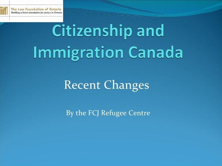 Recent Changes  By the FCJ Refugee Centre