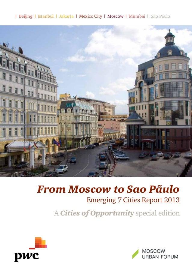 I Beijing I Istanbul I Jakarta I Mexico City I Moscow I Mumbai I São Paulo  From Moscow to Sao Pãulo  Emerging 7 Cities Re...