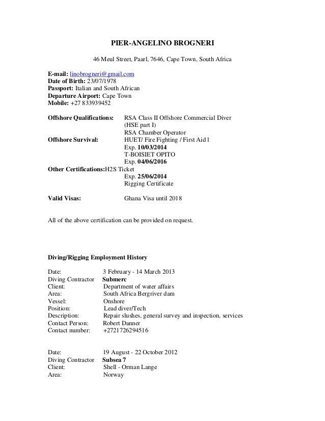 PIER-ANGELINO BROGNERI  46 Meul Street, Paarl, 7646, Cape Town, South Africa  E-mail: linobrogneri@gmail.com  Date of Birt...
