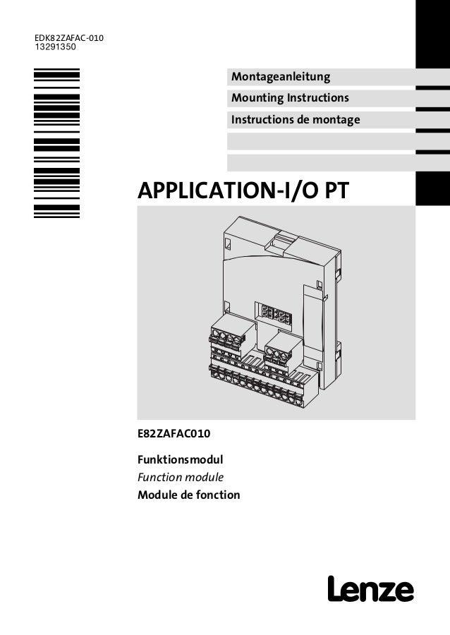 Montageanleitung Mounting Instructions Instructions de montage EDK82ZAFAC−010 .>.S Ä.>.Sä APPLICATION−I/O PT l E82ZAFAC010...
