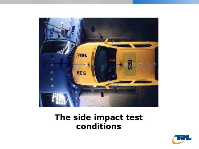The side impact test conditions