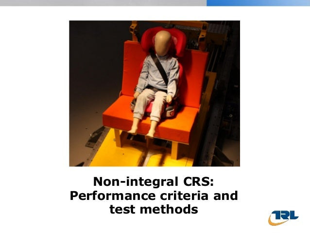 Non-integral CRS: Performance criteria and test methods