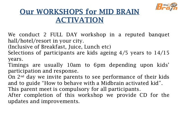 Benefits of MID BRAIN ACTIVATION Blindfold reading is not only the ability and purpose of the workshop. It improves creat...