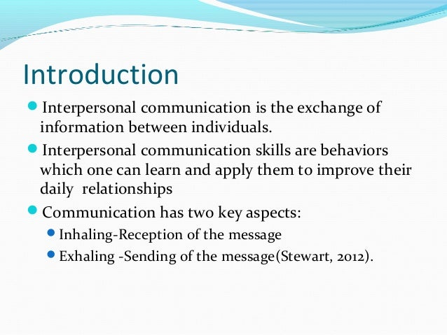 an introduction to the analysis of interpersonal communication Introduction to speech communication explores the theories  understand the role of communication in interpersonal  analysis of communication concepts in.