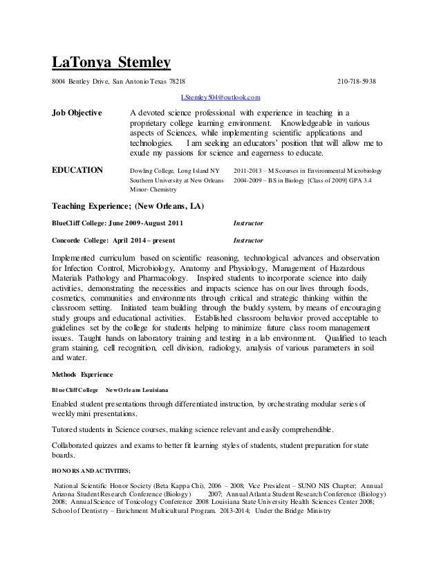 LaTonya Stemley 8004 Bentley Drive, San Antonio Texas 78218 210-718-5938 LStemley504@outlook.com Job Objective A devoted s...