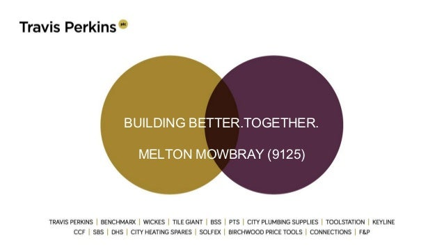 BUILDING BETTER.TOGETHER. MELTON MOWBRAY (9125)