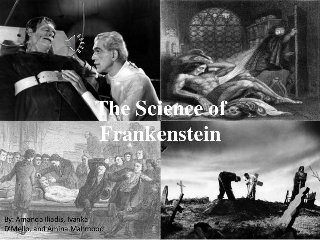 frankenstein and science From anticipations: essays on early science fiction and its precursors, ed david seed (syracuse: syracuse univ press, 1995), pp 46-57 [{46}] frankenstein is one of those literary characters whose names have entered common parlance everyone recognizes the name and everyone uses it the .