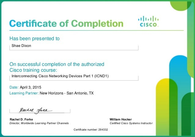 Shae Dixon Cisco Certified Course Completion Certificate Part1