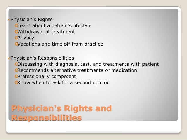 trends of physicians rights and responsibilities in the delivery of health care Continue reading health care reform: duties and responsibilities of the stakeholders  patients have rights, duties and responsibilities finally, democratic .