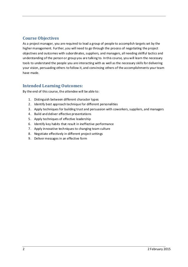2 2 February 2015 Course Objectives As a project manager, you are required to lead a group of people to accomplish targets...