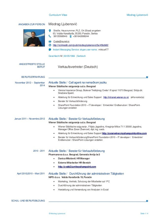 Curriculum Vitae Miodrag Ljubenović © Miodrag Ljubenović Seite 1 / 4 ANGABEN ZUR PERSON Miodrag Ljubenović Straße, Hausnum...