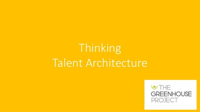 Thinking Talent Architecture