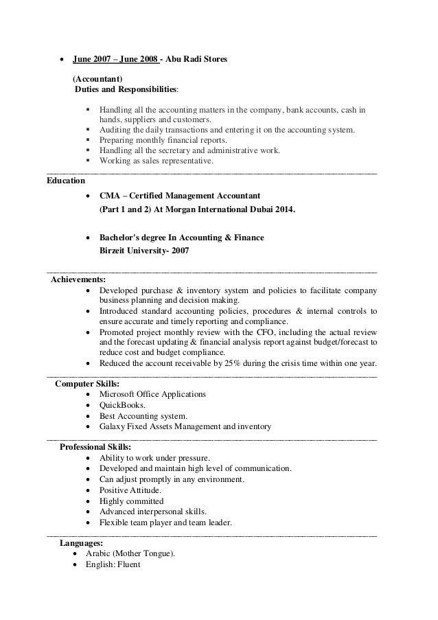  June 2007 – June 2008 - Abu Radi Stores (Accountant) Duties and Responsibilities:  Handling all the accounting matters ...