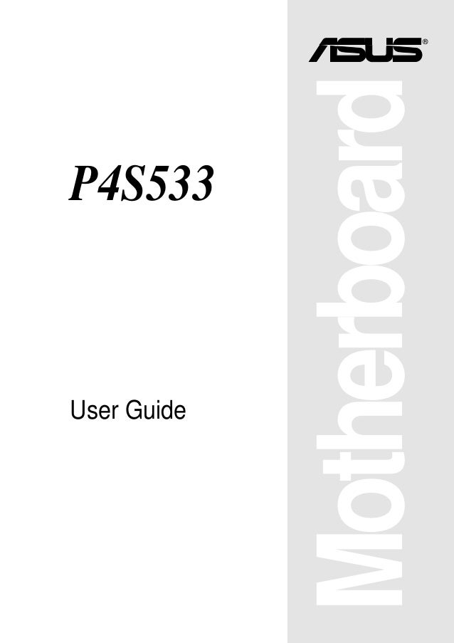 Motherboard ® P4S533 User Guide