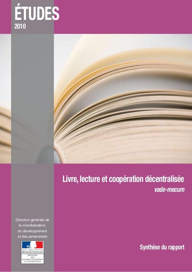 ÉTUDES2010 Direction générale de la mondialisation, du développement et des partenariats Livre,lecture et coopération déce...