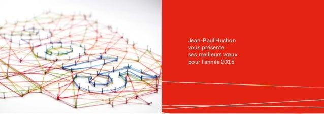 Jean-Paul Huchon vous présente ses meilleurs vœux pour l'année 2015