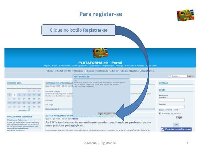 Para registar-se Clique no botão Registrar-se 1e-Manual - Registrar-se