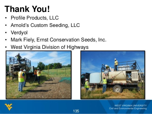 Thank You! • Profile Products, LLC • Arnold's Custom Seeding, LLC • Verdyol • Mark Fiely, Ernst Conservation Seeds, Inc. •...
