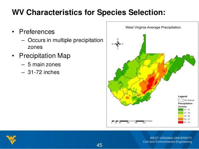 WV Characteristics for Species Selection: • Preferences – Occurs in multiple precipitation zones • Precipitation Map – 5 m...