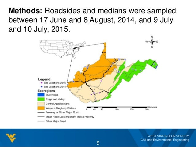 Methods: Roadsides and medians were sampled between 17 June and 8 August, 2014, and 9 July and 10 July, 2015. 5