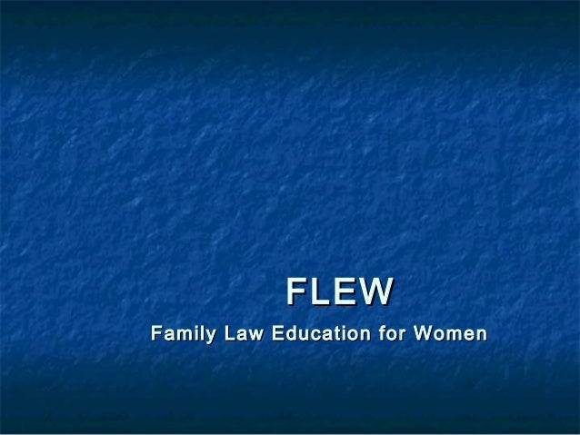 FLEWFLEW Family Law Education for WomenFamily Law Education for Women