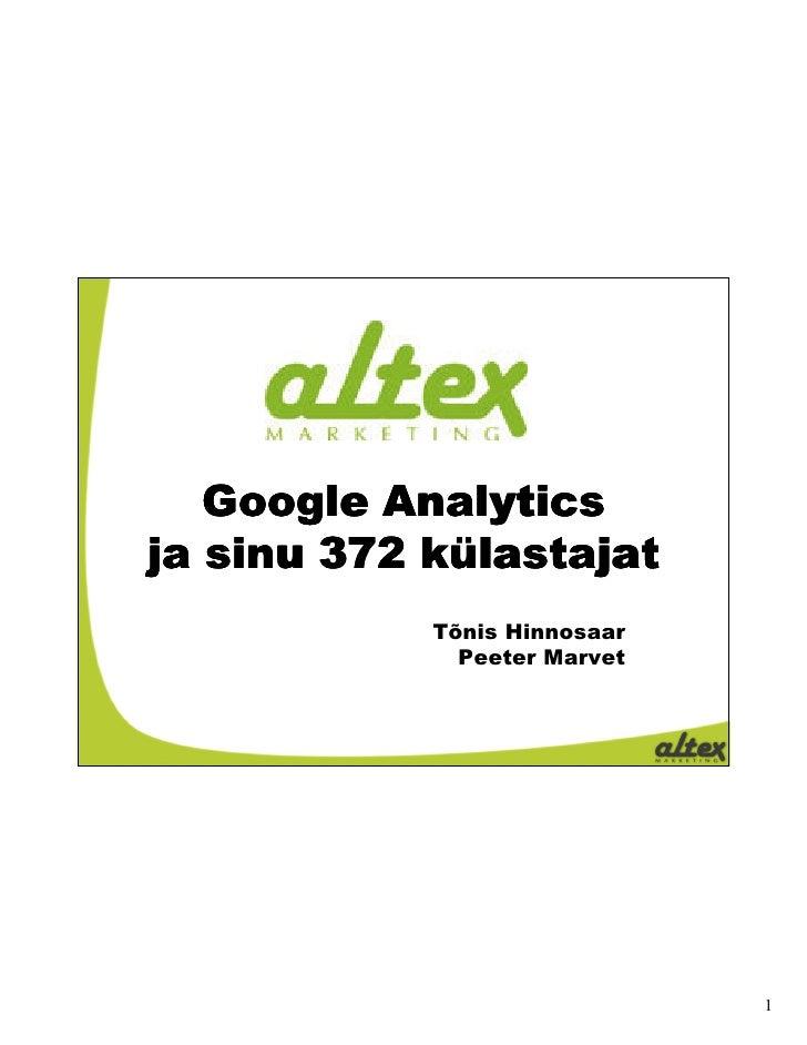 Google Analytics ja sinu 372 külastajat             Tõnis Hinnosaar               Peeter Marvet                           ...