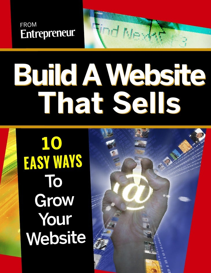 FROM     Build AWebsite  That Sells      10 E A S Y W AY S       To    Grow     Your Website