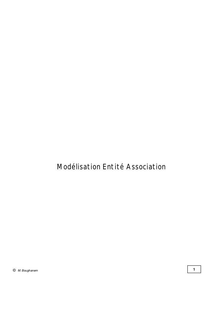 Modélisation Entité Association© M. Boughanem                                     1