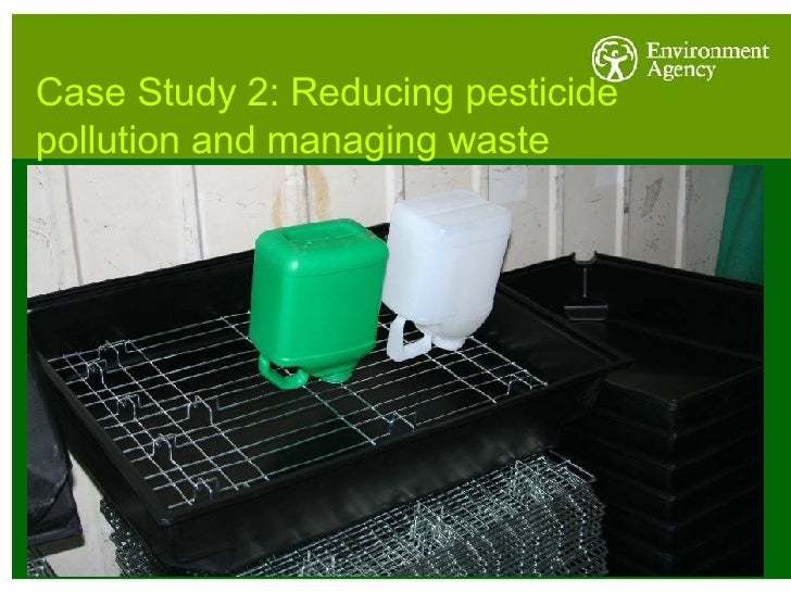 Case Study 2: Reducing pesticide pollution and managing waste