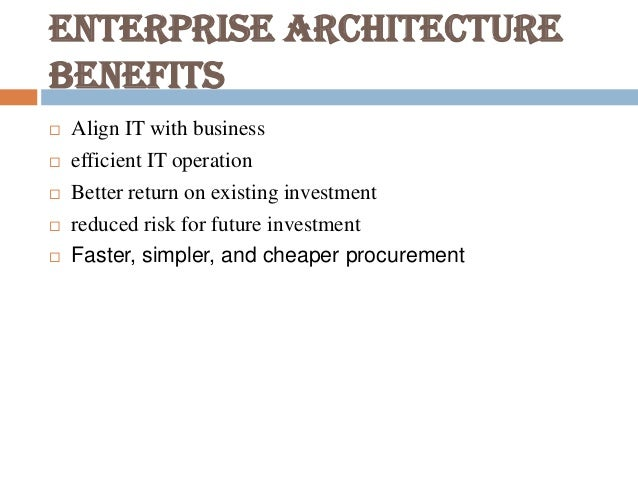 Enterprise Architecture Benefits ...