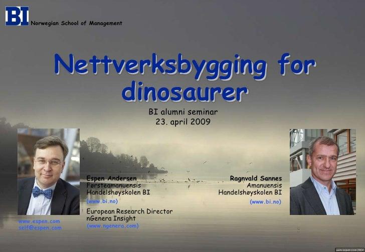 Norwegian School of Management                Nettverksbygging for                 dinosaurer                             ...