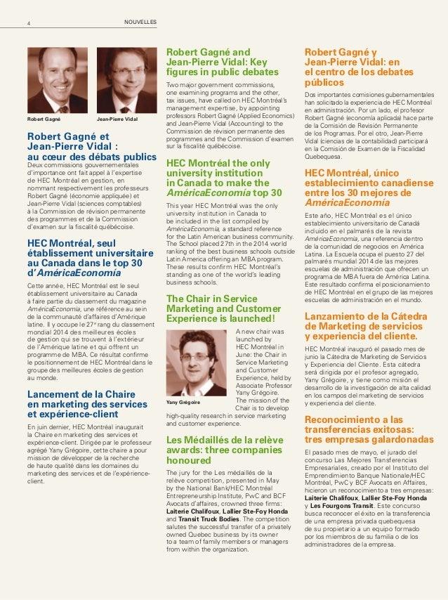 5HEC Montréal Mag – Automne 2014 Les médaillés de la relève: trois entreprises honorées En mai dernier, les membres du ju...
