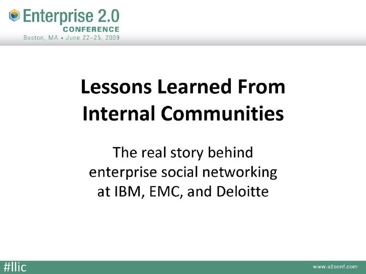 Lessons Learned from Internal Communities