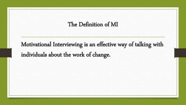 Motivational Interviewing Slide 2