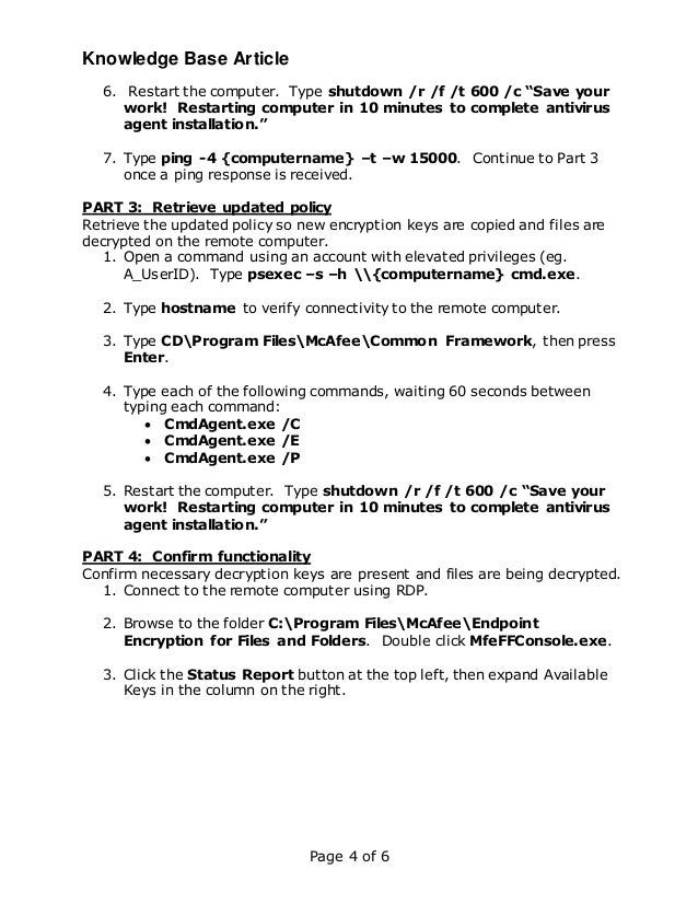 """Knowledge Base Article Page 4 of 6 6. Restart the computer. Type shutdown /r /f /t 600 /c """"Save your work! Restarting comp..."""
